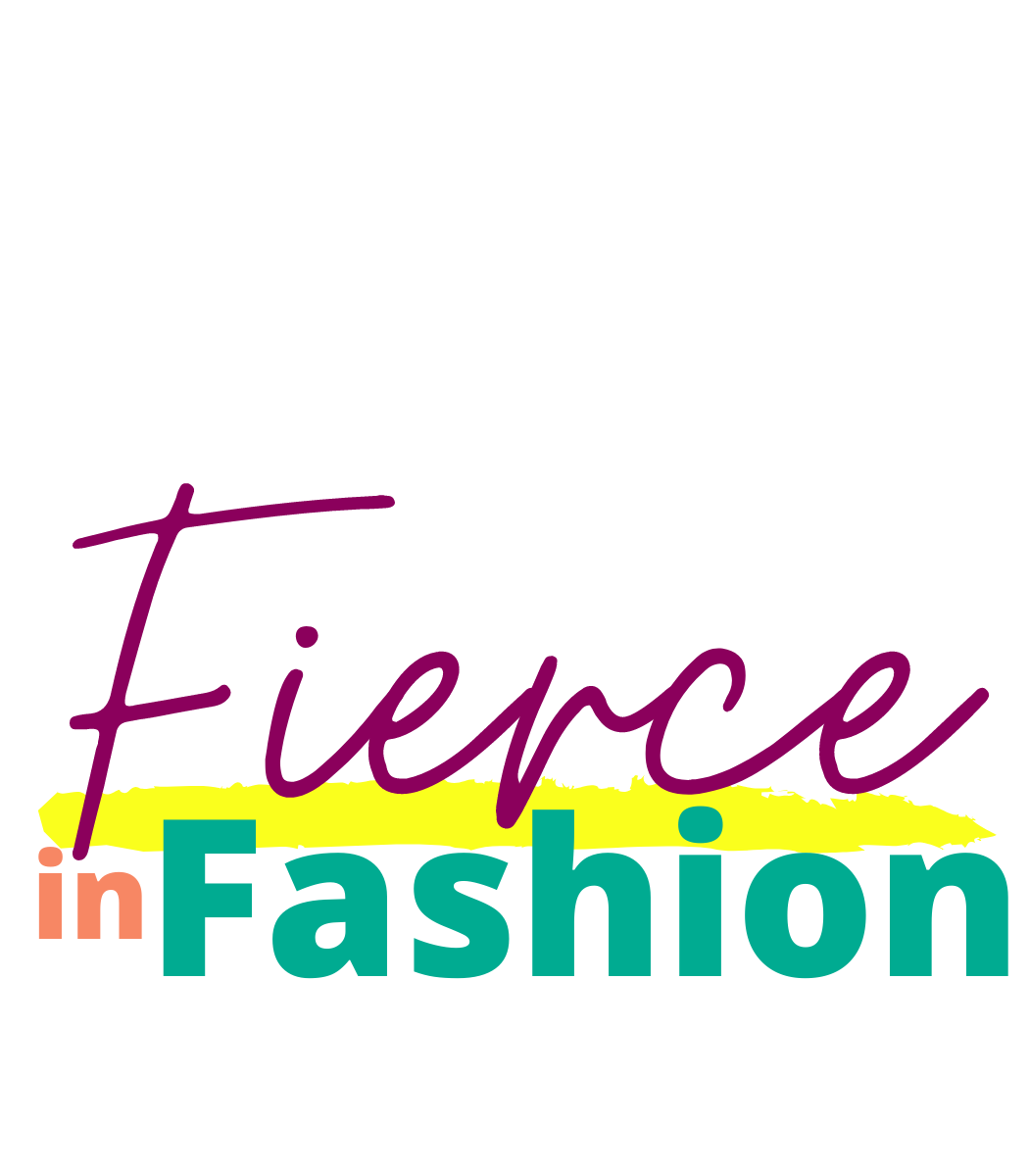 Fierce in Fashion